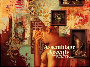 Assemblage Accents