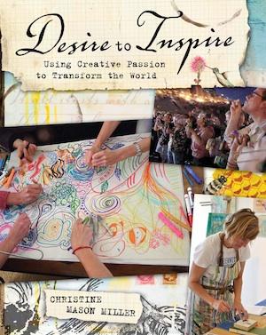 Christine Mason Miller Desire to Inspire