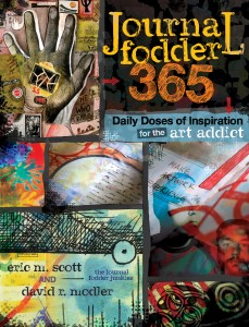 Journal Fodder 365 by Eric M. Scott and David R. Modler
